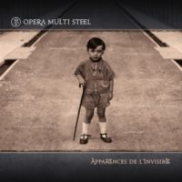 Opera Multi Steel - Apparences De L'Invisible