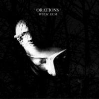 Orations - Wych Elm