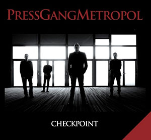 Press Gang Metropol - Checkpoint
