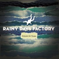 Rainy Days Factory - Oceans Of Tears
