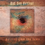 Red Sun Revival - Running From The Dawn