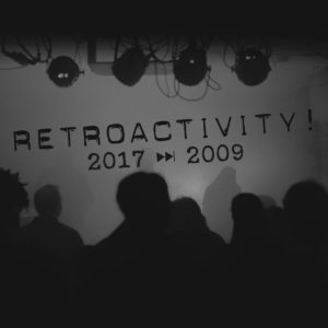 V/A - Retroactivity 2017 - 2009 (Live)