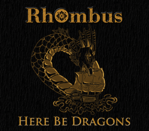 Rhombus - Here Be Dragons