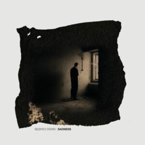Silently Down - Sadness