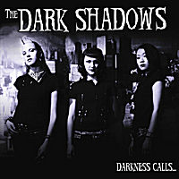 The Dark Shadows - Darkness Calls