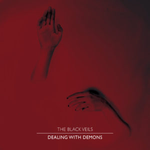 The Black Veils - Dealing with Demons