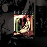 The Cold - Last Embrace