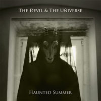 The Ðevil & The Uñiverse - Haunted Summer