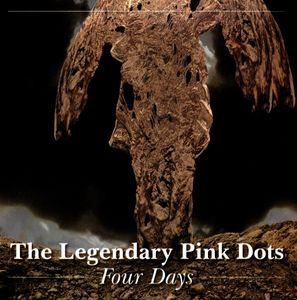 The Legendary Pink Dots - Four Days
