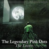 The Legendary Pink Dots - The Lovers