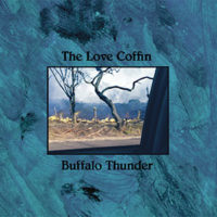 The Love Coffin - Buffalo Thunder EP
