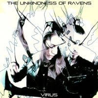 The Unkindness of Ravens - Virus