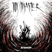 Joy/Disaster - ÆTERNUM