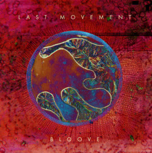 Last Movement - Bloove