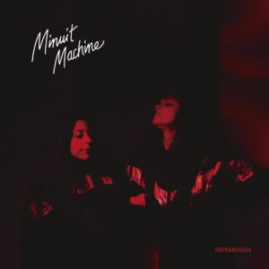 Minuit Machine - Infrarouge