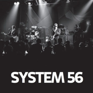 System 56 - System 56