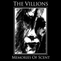 The Villions - Memories Of Scent