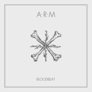 ARM - Bloodbeat