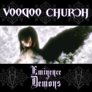 Voodoo Church - Eminence Of Demons