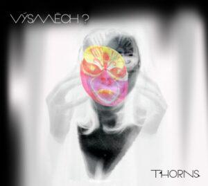 Výsmech ? - Thorns