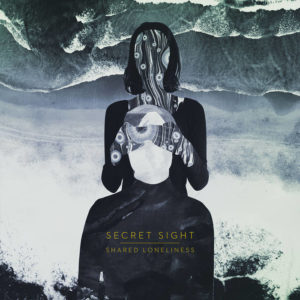 Secret Sight - Shared Loneliness