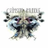 Crimson Muddle - Nocturne