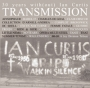 Ian Curtis Transmission (80-10) - French tribute to Joy Division
