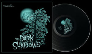 The Dark Shadows - Invisible