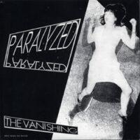 The Vanishing / The Phantom Limbs - Paralysed / Patience