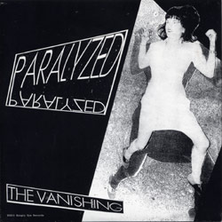 The Vanishing / The Phantom Limbs - Paralysed / Patience