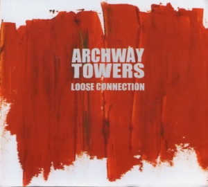 Archway Towers - Loose Connection