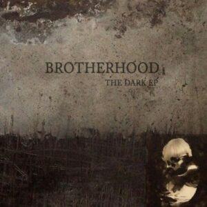 Brotherhood - The Dark EP
