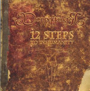 Doppelgänger - 12 Steps To Inhumanity