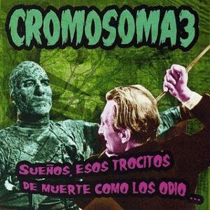 Cromosoma 3 - Suenos