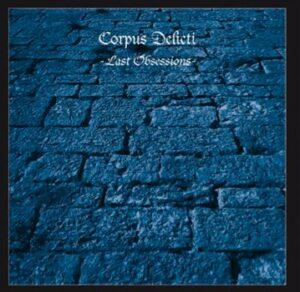 Corpus Delicti - Last Obsessions