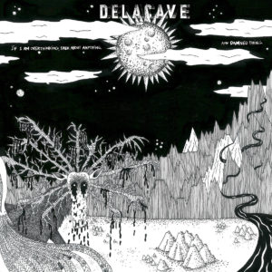 Delacave - If i am overthinking