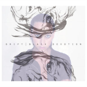 Drift - Black Devotion