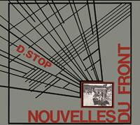 D Stop - Nouvelles du front / Images du front