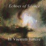 Echoes Of Silence - In Vacuum Itinere