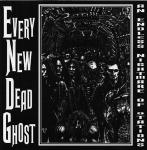 Every New Dead Ghost - An Endless Nightmare Of Stations