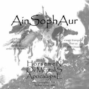 Ain Soph Aur - Horsemen Ov Mentalis Apocalypse
