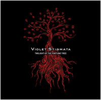 Violet Stigmata - Twilight Of The Fortune Tree