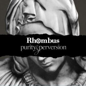 Rhombus - Purity & Perversion