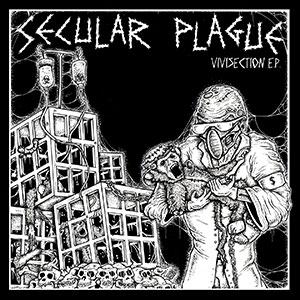 Secular Plague - Vivisection e.p.