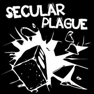 Secular Plague - Secular Plague