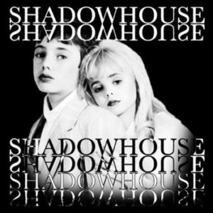 Shadow House - Haunted By You / Lonely Psalm