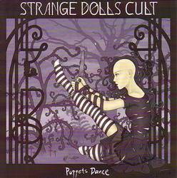 Strange Dolls Cult - Puppets' Dance / Ruins of Western Civilisation