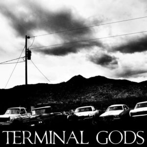 Terminal Gods - Road Of The Law / Movement