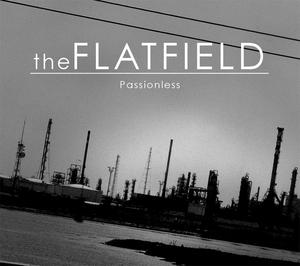 theFLATFIELD - Passionless