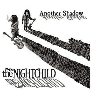 the NIGHTCHILD - Another Shadow